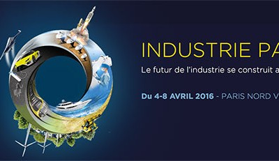 Paris : Industrie Expo du 4 au 8 Avril 2016