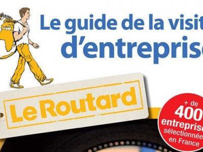 Le routard publie le guide du tourisme industriel